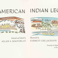 Title page reads as follows: American Indian Legends, Selected and Edited by Allan A. Macfarlan, Illustrated by Everett Gee Jackson, Printed for the Members of the Limited Editions Club at The Ward Ritchie Press, Los Angeles, 1968. Illustration on left page depicts a mythological creature, a totem pole, teepees, people riding horses, and bison. Illustration on right page depicts two people rowing a canoe with Pueblo houses, crops, women carrying pots on their heads, trees, and wigwams in the background.